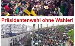 Präsidentenwahl ohne Wähler, Regierung ohne Volk! Algerien steckt in einer Sackgasse