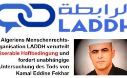 Algeriens Menschenrechtsorganisation LADDH verurteilt miserable Haftbedingung und fordert unabhängige Untersuchung des Tods von Kamal Eddine Fekhar
