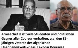 Algeriens Regime leitet seinen Selbstzerstörungsprozess ein und verhaftet einen Veteran des Unabhängigkeitskriegs