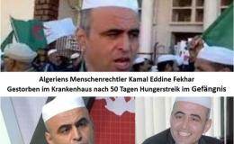 Algeriens berühmter Menschenrechtler Kamal Eddine Fekhar starb im Gefängnis nach 50 Tagen Hungerstreik